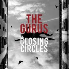 The Gurus - 'Closing Circles' (CD)