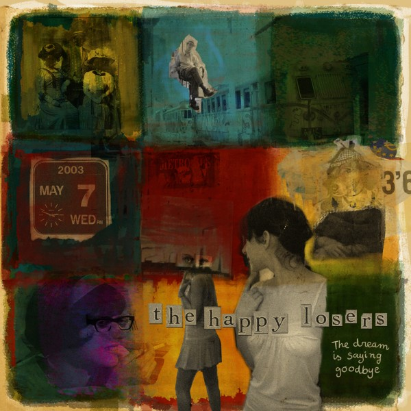 The Happy Losers - 'The dream is saying goodbye' (CD)