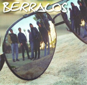 Berracos - 'Too good to loose ' (LP-Vinilo)