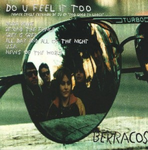 Berracos - 'Do you feel it too? ' (CD)