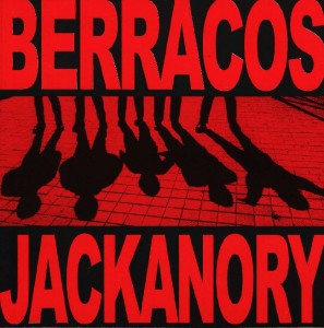 Berracos - 'Jackanory' (CD)