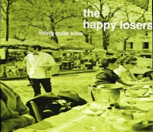 The Happy Losers - 'living quite slow (sg) ' (CD)