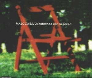 Malconsejo - 'Hablando con la pared (Sg)' (CD)