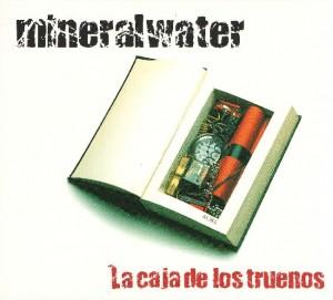 Mineralwater - 'La caja de los truenos' (CD)