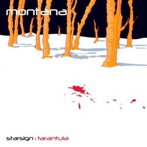 Montana - 'Starsign: Tarantula' (CD)