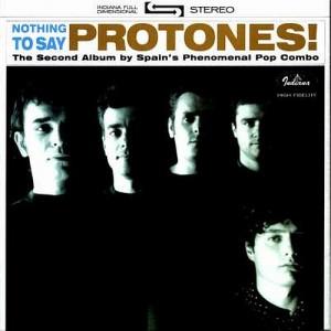 Protones - 'Nothing to say' (MP3 - 320 kbps. Descarga Digital)