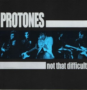Protones - 'Not that difficult' (CD)