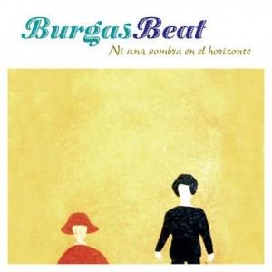 Burgas Beat - 'Ni una sombre en el horizonte' (CD)