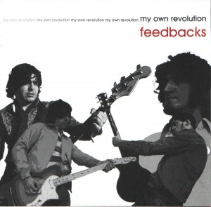 Feedbacks - 'My own revolution' (CD)