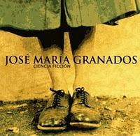 Jose María Granados - 'Ciencia Ficción' (CD)