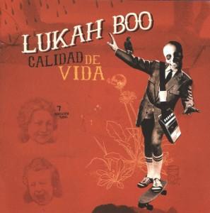 Lukah Boo - 'Calidad de vida' (CD)