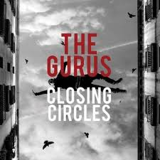 The Gurus - 'Closing Circles' (CD)
