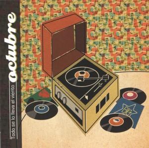 Octubre - 'Todo se lo lleva el viento' (CD)