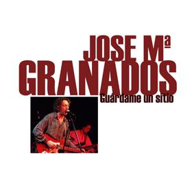 Jose Maria Granados - 'Guárdame un sitio. Lo mejor de Jose M. Granados' (CD)