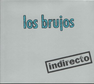 Los Brujos - 'Indirecto' (MP3 - 320 kbps. Descarga Digital)