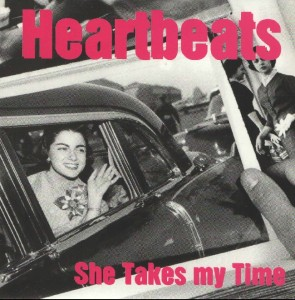 The Heartbeats - 'She takes my time (Sg)' (7'' vinilo + Fanzine Rock Indiana nº5)