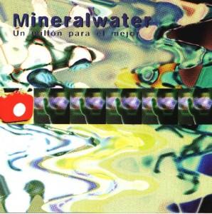 Mineralwater - 'Un millón para el mejor' (CD)