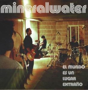 Mineralwater - 'El mundo es un lugar extraño ' (CD)