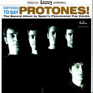 Protones - 'Nothing to say' (MP3 - 320 kbps. Descarga Digital)