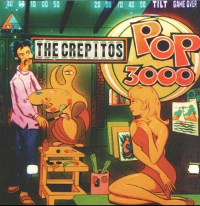 The Crepitos - 'Pop 3000' (LP Vinilo)