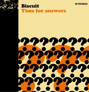 Biscuit - 'Time for answers' (CD)
