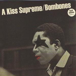 Bombones - 'A kiss supreme' (CD)