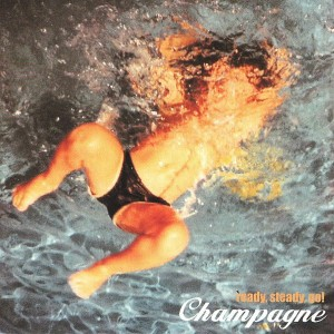 Champagne - 'Ready steady go' (CD)