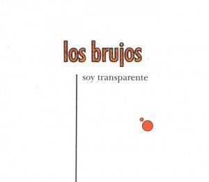 Los Brujos - 'Soy Transparente (SG)' (MP3 - 320 kbps. Descarga Digital)