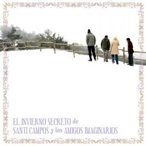 Santi Campos y Los Amigos Imaginarios - 'El invierno secreto' (CD)