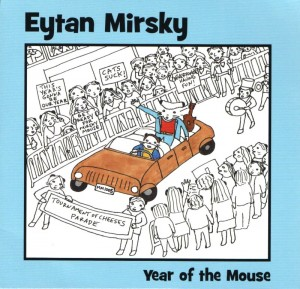 Eytan Mirsky - 'Year Of The Mouse' (CD)