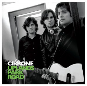 Cirrone - 'Uplands Park Road' (CD)
