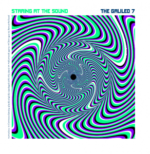 The Galileo 7 - 'Staring at the Sound' (CD)