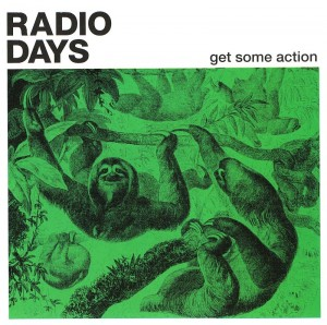 Radio Days – 'Get Some Action' (CD)